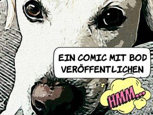 Comic selbst veröffentlichen